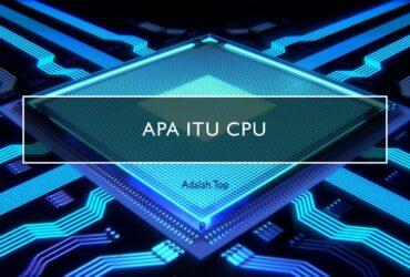 CPU adalah: Pengertian, fungsi, sejarah, kecepatan