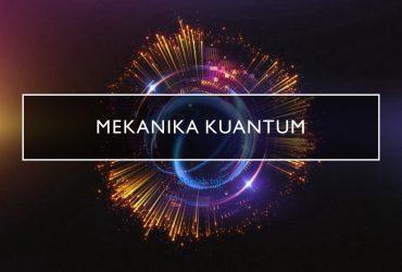 Mekanika kuantum adalah