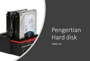 Apa itu Hard disk — fungsi, pengertian, jenis, bagian